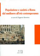 Popolazione e società a Roma dal medioevo all'età contemporanea