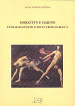 Morsztyn e Marino. Un dialogo poetico dell' Europa barocca