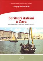 Scrittori italiani a Zara negli anni precedenti la prima guerra mondiale (1900-1915)