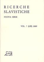 Ricerche Slavistiche Nuova serie Vol. 7 (LIII) 2009