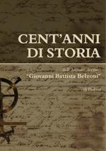"""Cent'anni di storia dell'Istituto Tecnico """"Giovanni Battista Belzoni"""" di Padova"""