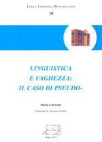 Linguistica e vaghezza: il caso di -pseudo