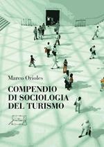 Compendio di sociologia del turismo
