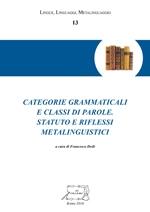 Categorie grammaticali e classi di parole. Statuto e riflessi metalinguistici