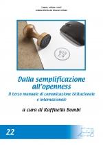 Dalla semplificazione all\\\'openness. Terzo manuale di comunicazione istituzionale e internazionale