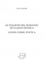 LE STAGIONI DEL ROMANZO DI VLADAN DESNICA.  GENESI, FORME, POETICA