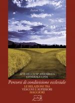 Le relazioni tra Vescovi e Superiori Maggiori. Percorsi di condivisione ecclesiale