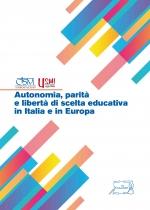 Autonomia, parità e libertà di scelta educativa in Italia e in Europa