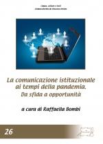 La comunicazione istituzionale ai tempi della pandemia. Da sfida a opportunità